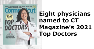 We proudly announce Eight physicians have been named to CT Magazine's 2021 Top Doctors